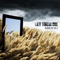 Let Them Die - Mirrors