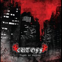 Cut Off - Fight or Suffer