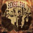 Senseless - Respect Few - Fear None
