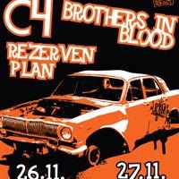 C4, Brothers In Blood, Резервен план - София и Пловдив