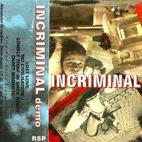 20 години назад. Свали албуми на една от първите HC банди в София - Incrimnal