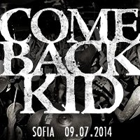 Юли ще бъде горещ, COMEBACK KID идват в София!