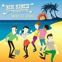Bibi Ribozo And The Banditos  - Swingujace Banany