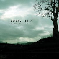 Empty Face - Waiting For A Sign