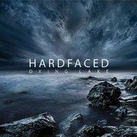 Hardfaced - Dying Lake