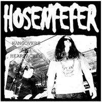 Hosenfefer - Hangovers And Heartaches