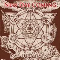 New Day Coming - Save The Moment