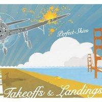 Perfect Skies - Takeoffs & Landings