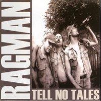 Ragman - Tell No Tales