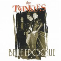 The Twinkles - Belle Epoque