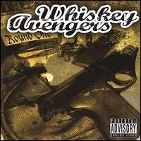Whiskey Avengers - Round 1